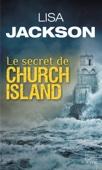 Lisa Jackson - Le secret de Church Island illustration