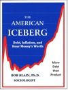 The American Iceberg Debt Inflation And Money