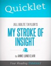 Quicklet On Jill Bolte Taylors My Stroke Of Insight CliffsNotes-like Summary And Analysis