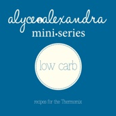 Mini Series Low Carb - recipes for the Thermomix