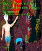 Die Leiden des Herrn Ringwald