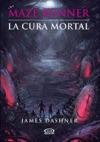 La Cura Mortal Maze Runner