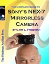 The Complete Guide To Sonys NEX-7 Mirrorless Camera