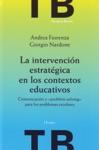 La Intervencin Estratgica En Los Contextos Educativos