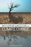 West African Agriculture And Climate Change