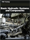 Basic Hydraulic Systems And Components