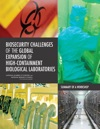 Biosecurity Challenges Of The Global Expansion Of High-Containment Biological Laboratories