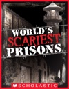 Worlds Scariest Prisons