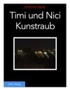 Timi Und Nici Der Kunstraub