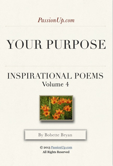 Your purpose passionup inspirational poems by bobette bryan on ibooks m4hsunfo