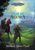 Michael James Ploof - Whill of Agora (Legends of Agora)  artwork