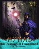 Der Hexer von Hymal, Buch VI - Die Festung im Feindesland