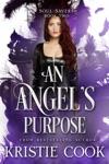 An Angels Purpose