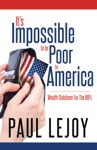 Its Impossible To Be Poor In America