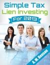 Simple Tax Lien Investing For 2013