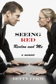 SEEING RED: REVLON AND ME