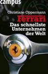 Ferrari - Das Schnellste Unternehmen Der Welt