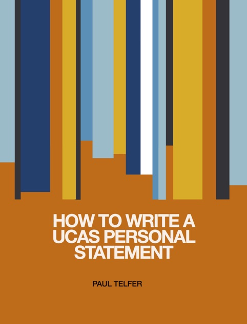 How to write a personal statement for ucas