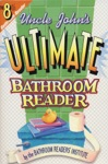 Uncle Johns Ultimate Bathroom Reader