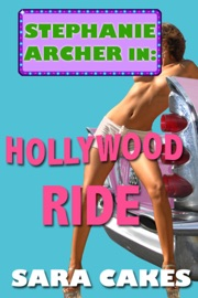 HOLLYWOOD RIDE (STEPHANIES SEXY STORIES, #2)