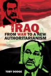 Iraq From War To A New Authoritarianism