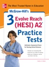 McGraw-Hills 3 Evolve Reach HESI A2 Practice Tests