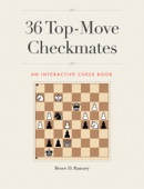 Bruce D. Ramsey - 36 Top-Move Checkmates  artwork