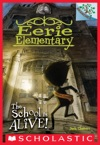 The School Is Alive A Branches Book Eerie Elementary 1