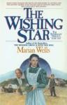 The Wishing Star Starlight Trilogy Book 1
