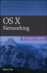 OS X Networking El Capitan Edition