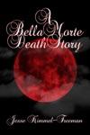 A Bella Morte Death Story