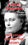 Lizzie Borden The Story Behind The Story