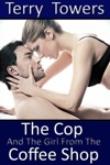The Cop And The Girl From The Coffee Shop