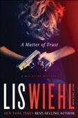 Lis Wiehl - A Matter of Trust  artwork