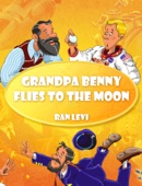 Grandpa Benny Flies to the Moon
