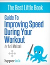 Guide To Improving Speed During Your Workout