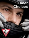 Rider Choices