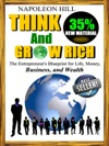 Think And Grow Rich - The Entrepreneurs Blueprint For Life Money Business And Wealth