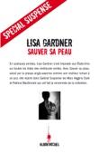 Lisa Gardner - Sauver sa peau illustration