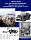 History Of The Ford And Willys Overland Jeep In Stories 1945 US Army Technical Manual Photographs And Film
