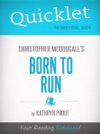 Quicklet On Christopher McDougalls Born To Run