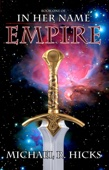 Michael R. Hicks - Empire (In Her Name: Redemption, Book 1)  artwork
