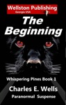 The Beginning Whispering Pines Book 1
