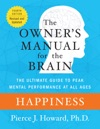 Happiness The Owners Manual