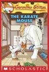Geronimo Stilton 40 The Karate Mouse