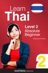 Learn Thai - Level 2 Absolute Beginner Thai Enhanced Version