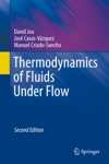 Thermodynamics Of Fluids Under Flow