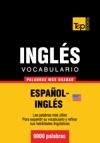 Vocabulario Espaol-ingls Americano - 9000 Palabras Ms Usadas