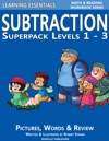 Subtraction Superpack Levels 1 2 And 3 Math And Reading Workbook Series