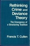 Rethinking Crime And Deviance Theory